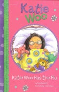 Katie Woo Has the Flu (Hardcover)