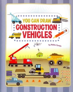 You Can Draw Construction Vehicles (Hardcover)
