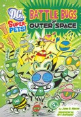 Battle Bugs of Outer Space (Paperback)