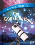 The Kids' Guide to the Constellations (Hardcover)