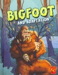 Bigfoot and Adaptation (Hardcover)