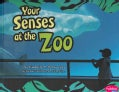 Your Senses at the Zoo (Hardcover)