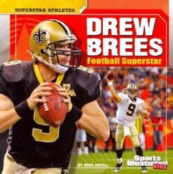 Drew Brees: Football Superstar (Paperback)