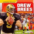 Drew Brees: Football Superstar (Paperback)