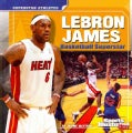 Lebron James: Basketball Superstar (Paperback)