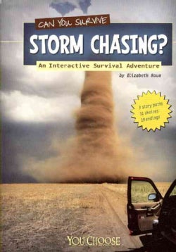 Can You Survive Storm Chasing?: An Interactive Survival Adventure (Paperback)