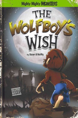 The Wolfboy's Wish (Hardcover)