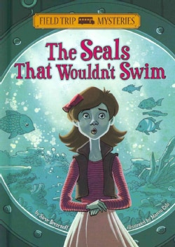 The Seals That Wouldn't Swim (Hardcover)