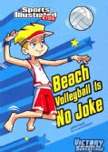 Beach Volleyball Is No Joke (Paperback)