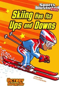 Skiing Has Its Ups and Downs (Paperback)