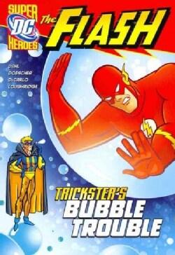 Trickster's Bubble Trouble (Paperback)
