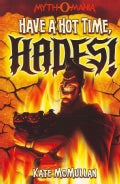 Have a Hot Time, Hades! (Paperback)