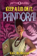 Keep a Lid on It, Pandora! (Paperback)