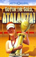 Go for the Gold, Atalanta! (Paperback)