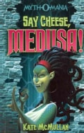 Say Cheese, Medusa! (Paperback)