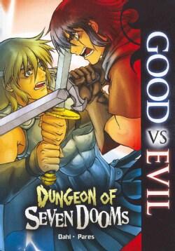 Good Vs Evil: Dungeon of the Seven Dooms (Paperback)