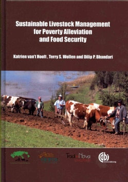 Sustainable Livestock Management for Poverty Alleviation and Food Security (Hardcover)