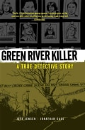 Green River Killer: A True Detective Story (Hardcover)