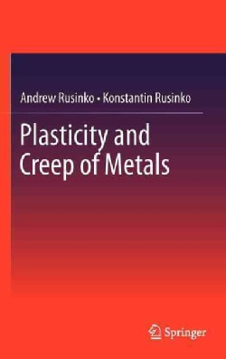 Plasticity and Creep of Metals (Hardcover)