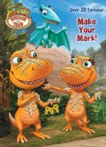 Make Your Mark! (Novelty book)