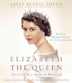 Elizabeth the Queen: The Life of a Modern Monarch (CD-Audio)