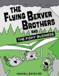 The Flying Beaver Brothers and the Fishy Business 2 (Paperback)