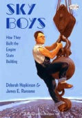 Sky Boys: How They Built the Empire State Building (Paperback)