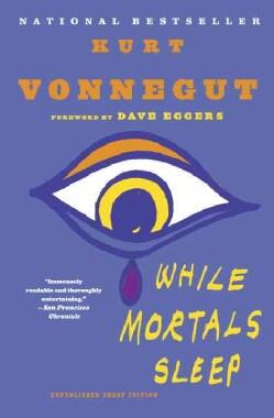 While Mortals Sleep: Unpublished Short Fiction (Paperback)
