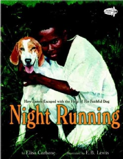 Night Running: How James Escaped With the Help of His Faithful Dog (Paperback)