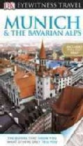 Dk Eyewitness Travel Guide Munich & the Bavarian Alps