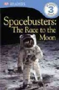 Spacebusters: The Race to the Moon (Paperback)