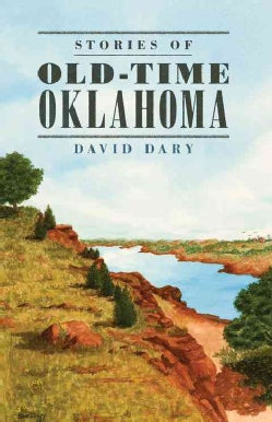 Stories of Old-time Oklahoma (Hardcover)