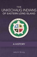 The Unkechaug Indians of Eastern Long Island: A History (Hardcover)
