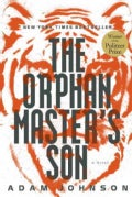 The Orphan Master's Son: A Novel (Hardcover)