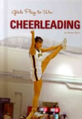 Girls Play to Win Cheerleading (Hardcover)