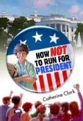 How Not to Run for President (Hardcover)