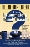 Tell Me What to Eat If I Have Inflammatory Bowel Disease: Nutritional Guidelines for Crohn's Disease and Colitis (Paperback)