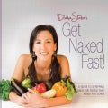 Diana Stobo's Get Naked Fast!: A Guide to Stripping Away the Foods That Weigh You Down (Paperback)