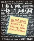 I Hate You, Kelly Donahue (Paperback)