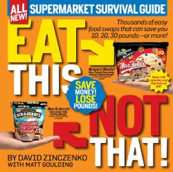 Eat This Not That!: Supermarket Survival Guide (Paperback)