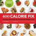 400 Calorie Fix: The Easy New Rule for Permanent Weight Loss! (Paperback)