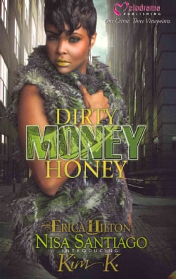 Dirty Money Honey (Paperback)