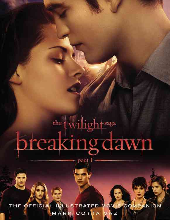 The Twilight Saga Breaking Dawn: The Official Illustrated Movie Companion (Paperback)