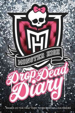 Monster High Drop Dead Diary (Hardcover)