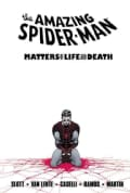 Amazing Spider-Man: Matters of Life and Death (Paperback)