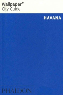 Wallpaper City Guide Havana (Paperback)
