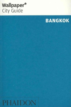 Wallpaper City Guide Bangkok (Paperback)