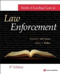 Briefs of Leading Cases in Law Enforcement (Paperback)