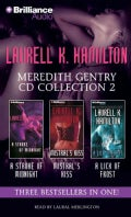 Laurell K. Hamilton Meredith Gentry CD Collection 2: A Stroke of Midnight / Mistral's Kiss / A Lick of Frost (CD-Audio)