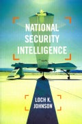 National Security Intelligence: Secret Operations in Defense of the Democracies (Paperback)